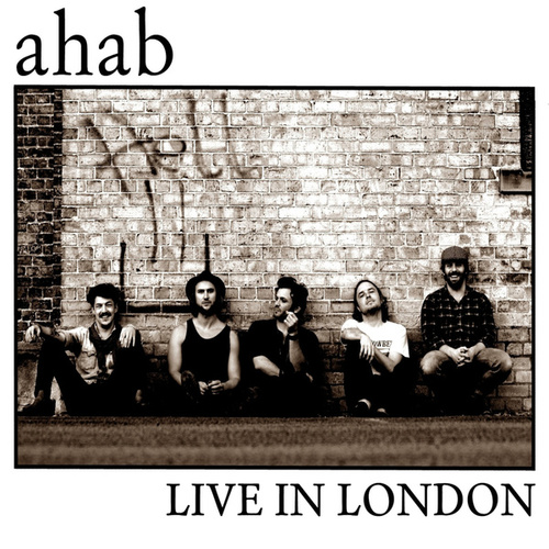 Live In London by Ahab