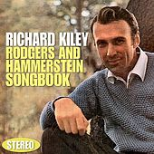 Play & Download Rodgers and Hammerstein Songbook (Stereo) by Richard Kiley | Napster