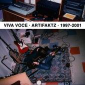 Artifaktz: 1997-2001 by Viva Voce
