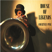 House of Legends by Courtney Pine