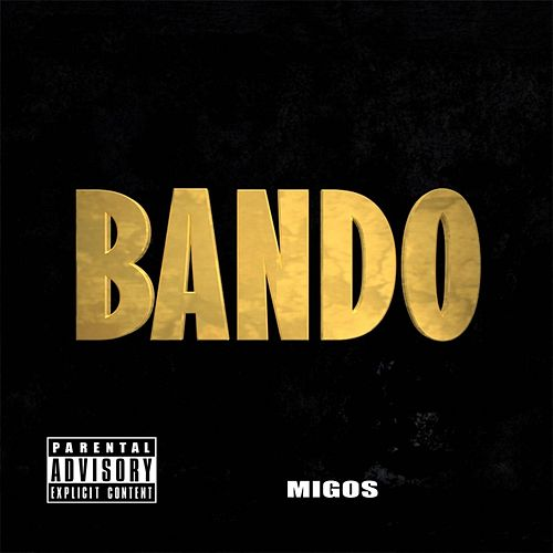Play & Download Bando by Migos | Napster