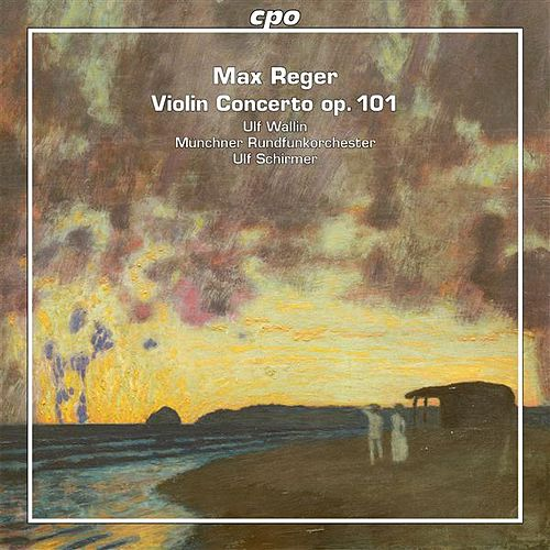 Play & Download Reger: Violin Concerto, Op. 101 by Ulf Wallin | Napster