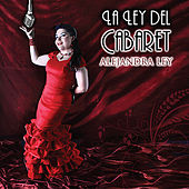 Play & Download La Ley Del Cabaret by Alejandra Ley | Napster