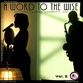 A Word to the Wise  Vol. II by Various Artists