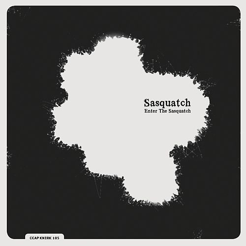 Play & Download Enter the Sasquatch by Sasquatch | Napster