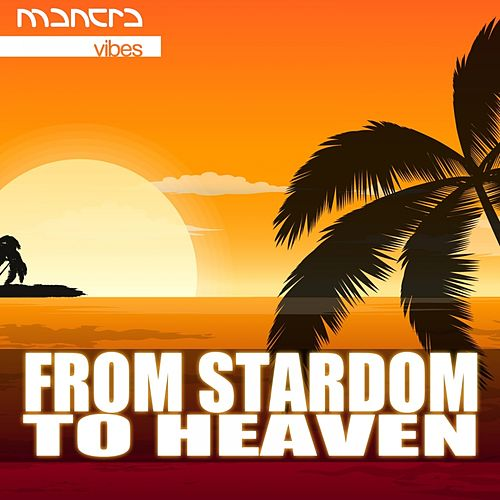 Play & Download From Stardom To Heaven by Various Artists | Napster