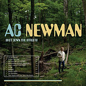 Play & Download Shut Down The Streets by A.C. Newman | Napster