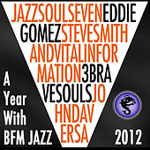 A Year With BFM Jazz 2012 by 3 Brave Souls