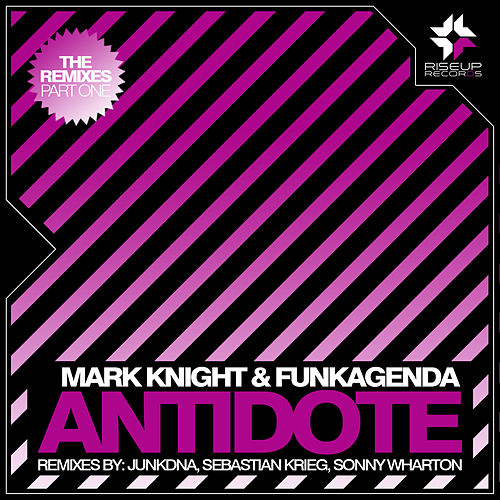 Antidote - The Remixes - Part 1 - Single by Mark Knight