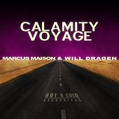 Calamity Voyage - Single by Marcus Maison