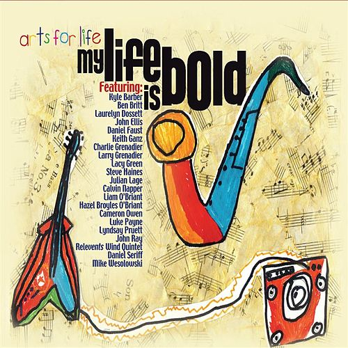 My Life Is Bold by Various Artists