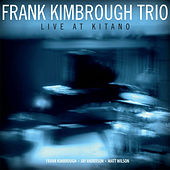 Play & Download Live at Kitano by Frank Kimbrough | Napster