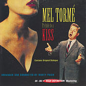 Play & Download Prelude To A Kiss by Mel Tormè | Napster