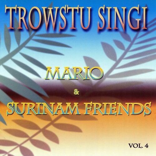 Play & Download Troostu Singi (Vol. 4) by Mario & Surinam Friends   Napster