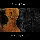 Play & Download The Anatomy of Silence by Diary Of Dreams | Napster