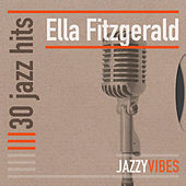 30 Jazz Hits by Ella Fitzgerald