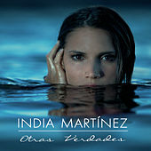 Play & Download Otras Verdades by India Martinez | Napster
