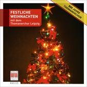Play & Download Festliche Weihnachten mit dem Thomanerchor Leipzig by Various Artists | Napster