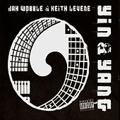 Play & Download Yin & Yang by Jah Wobble | Napster