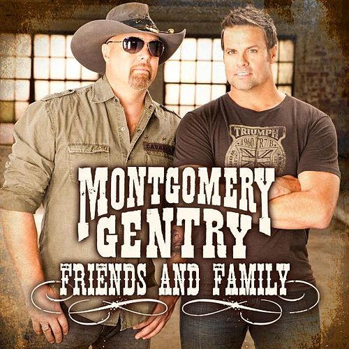 Play & Download Friends and Family- EP by Montgomery Gentry | Napster