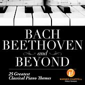 Play & Download Bach Beethoven And Beyond - 25 Greatest Classical Piano Themes by Anja Woschick | Napster