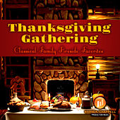 Play & Download Thanksgiving Gathering - Classical Family Fireside Favorites by Holiday Music Ensemble | Napster