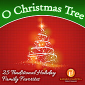 Play & Download O Christmas Tree - 25 Traditional Holiday Family Favorites by Holiday Music Ensemble | Napster