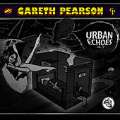 Play & Download Urban Echoes Vol. 2 by Gareth Pearson | Napster