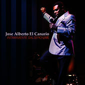 Play & Download Intimamente Salsero LIVE by Jose Alberto ''El canario'' | Napster
