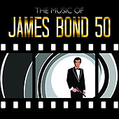 The Music of James Bond 50 by Various Artists