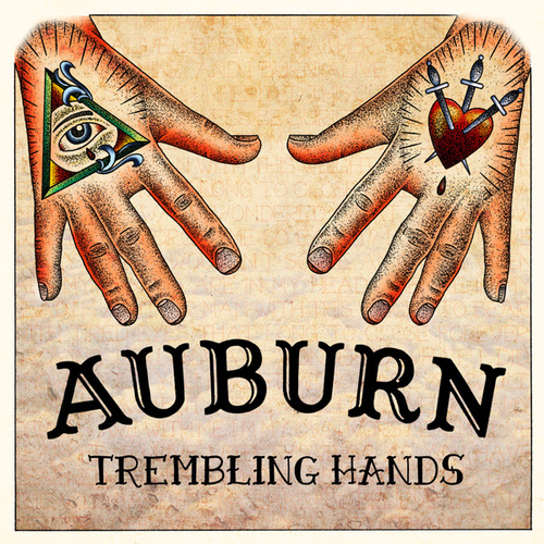 Play & Download Trembling Hands by AUBURN | Napster