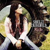 Ride by Shelly Fairchild