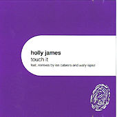 Touch It by Holly James