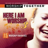 Here I Am To Worship 3 by Various Artists
