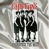 Absolutely the Best! by The Chiffons