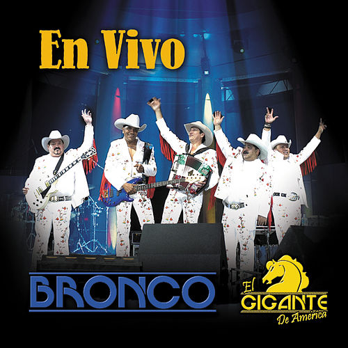 Play & Download En Vivo by Bronco | Napster