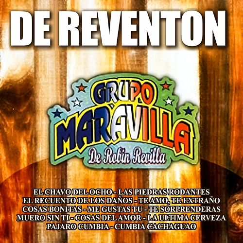 Play & Download De Reventon by Grupo Maravilla | Napster