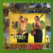 Anthology Cubana: Los Guaracheros by Los Guaracheros De Oriente