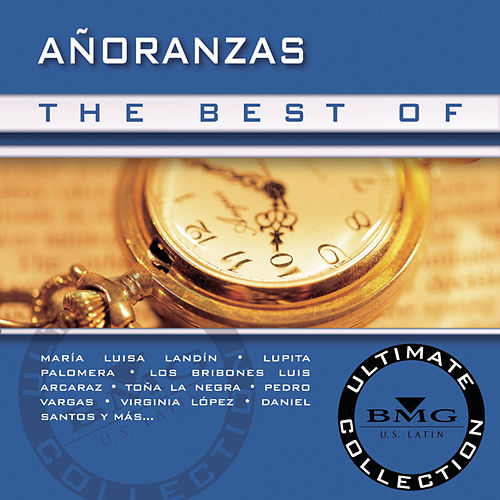 Play & Download The Best of A?oranzas Ultimate Collection by Various Artists | Napster