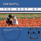 The Best Of Infantil: Ultimate Collection by Cri-Cri