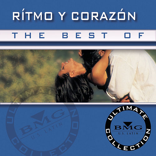 The Best of R?o Y Coraz?n Ultimate Collection by Various Artists