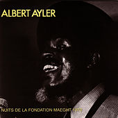 Play & Download Nuits de La Fondation Maeght, Vol. 1 by Albert Ayler | Napster