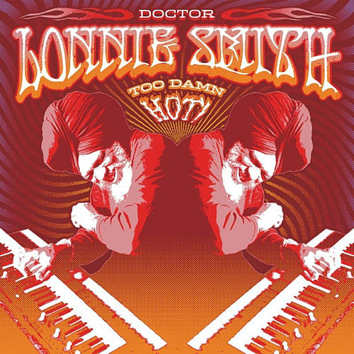 Too Damn Hot by Dr. Lonnie Smith
