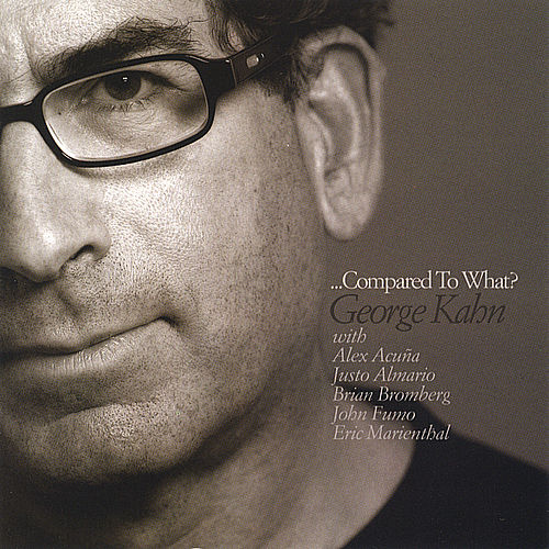 Play & Download Compared To What? by George Kahn | Napster
