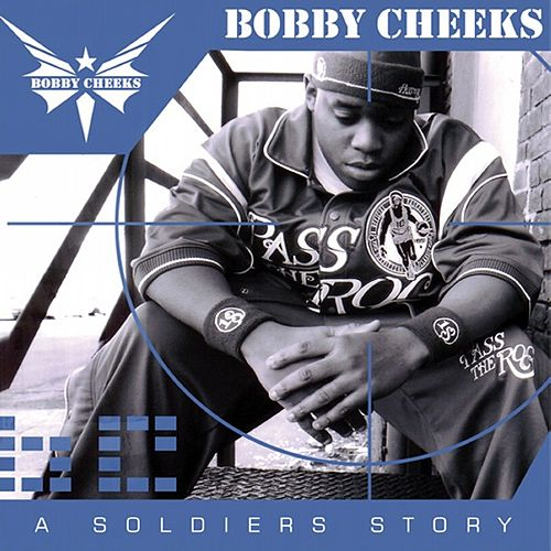Play & Download A Soldier's Story by Bobby Cheeks | Napster