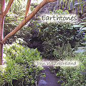 Play & Download Earthtones by John Westmoreland | Napster