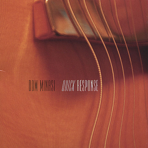 Play & Download Quick Response by Dom Minasi | Napster