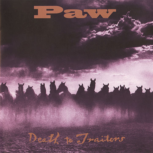Play & Download Death To Traitors by Paw | Napster