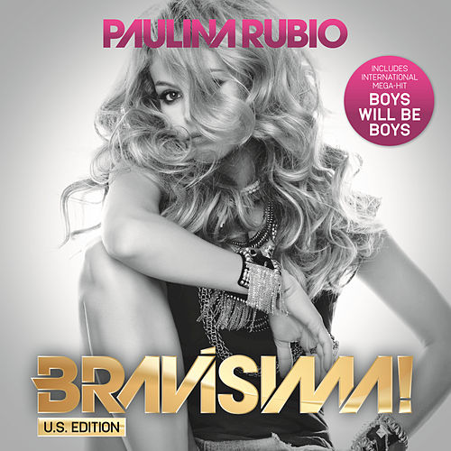 Play & Download Bravísima! by Paulina Rubio | Napster