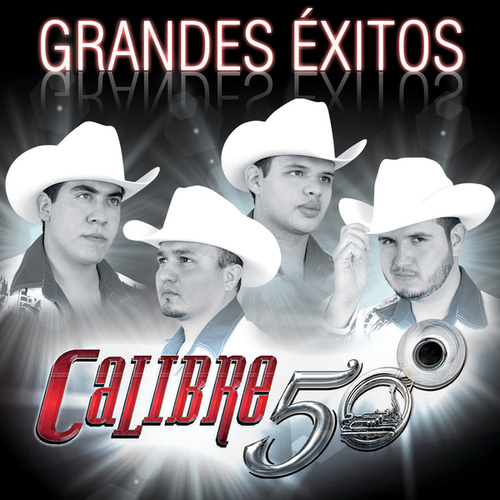 Grandes Éxitos by Calibre 50